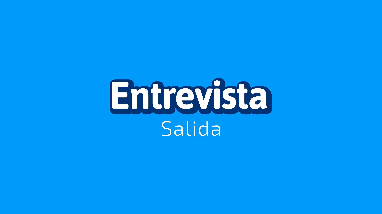 Entrevista de Salida