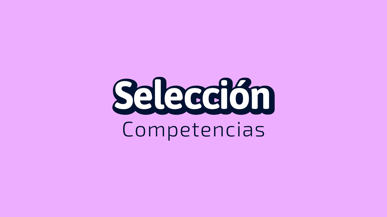 Selección Competencias