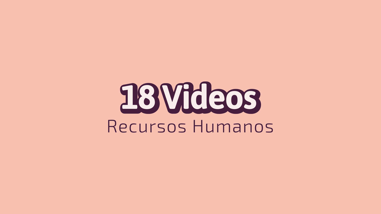 Videos ecursos Humanos
